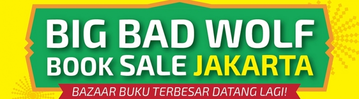 Big Bad Wolf Jakarta 2017 dan Agenda Bazar Buku Lainnya